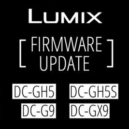 Panasonic announces firmware update for LUMIX DC-GH5, DC-GH5S, DC-G9