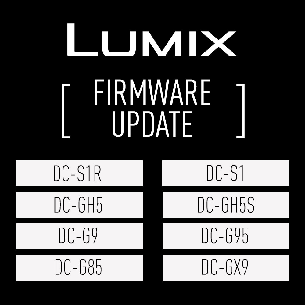 Panasonic releases LUMIX camera firmware update for LUMIX S1R, S1